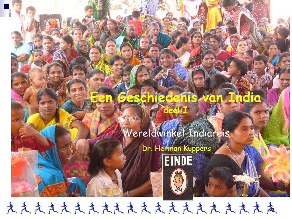 46 Dr. Herman Kuppers Een Geschiedenis van India deel I Wereldwinkel-Indiareis