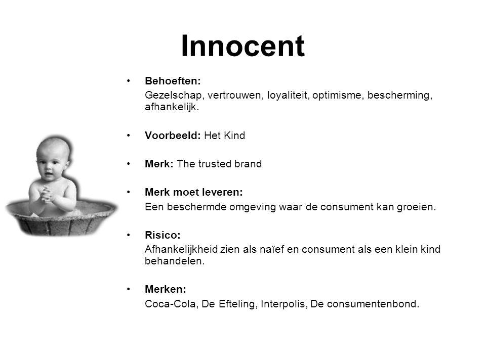 Innocent Behoeften: Gezelschap, vertrouwen, loyaliteit, optimisme, bescherming, afhankelijk.