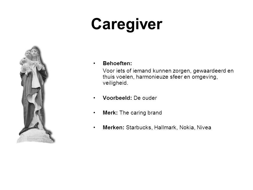 Caregiver Behoeften: Voor iets of iemand kunnen zorgen, gewaardeerd en thuis voelen, harmonieuze sfeer en omgeving, veiligheid.