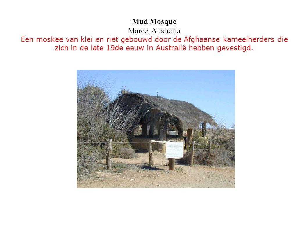 Mud Mosque Maree, Australia Een moskee van klei en riet gebouwd door de Afghaanse kameelherders die zich in de late 19de eeuw in Australië hebben gevestigd.
