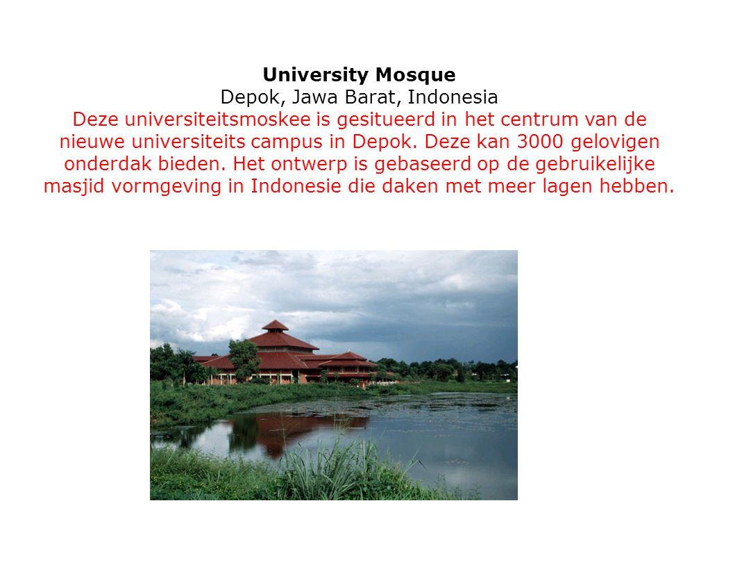 University Mosque Depok, Jawa Barat, Indonesia Deze universiteitsmoskee is gesitueerd in het centrum van de nieuwe universiteits campus in Depok. Deze