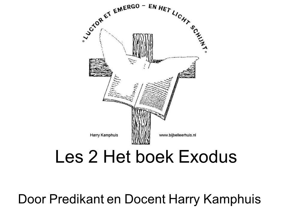 Les 2 Het boek Exodus Door Predikant en Docent Harry Kamphuis