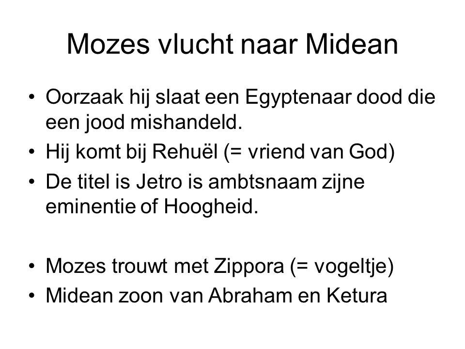 Mozes vlucht naar Midean Oorzaak hij slaat een Egyptenaar dood die een jood mishandeld. Hij komt bij Rehuël (= vriend van God) De titel is Jetro is am