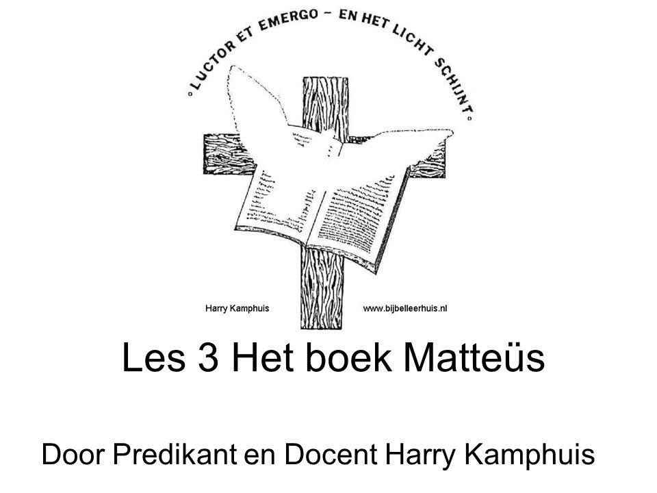 Les 3 Het boek Matteüs Door Predikant en Docent Harry Kamphuis