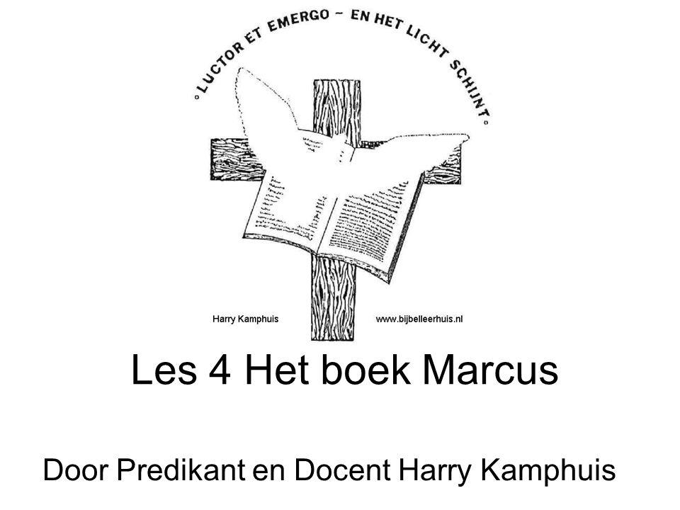 Les 4 Het boek Marcus Door Predikant en Docent Harry Kamphuis