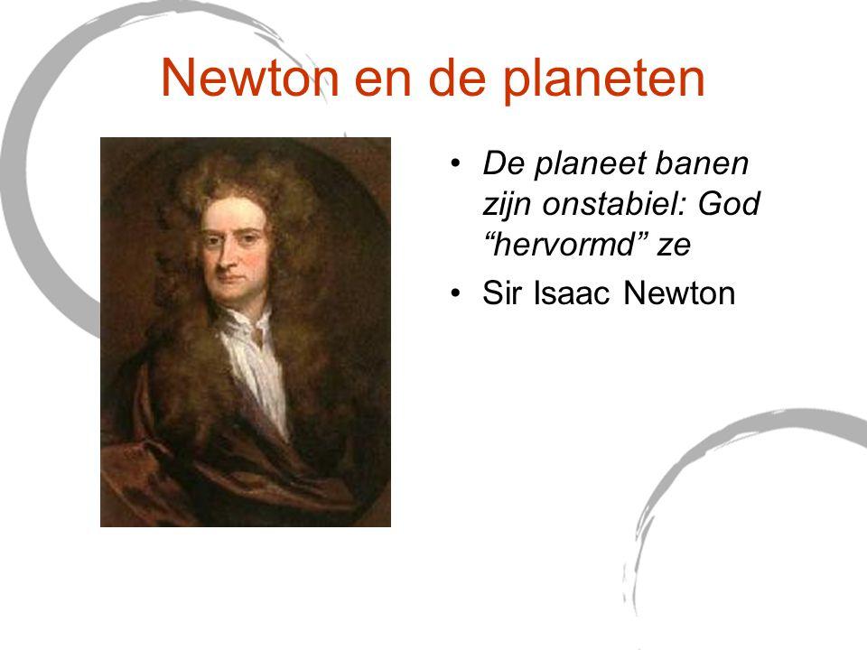 """Newton en de planeten De planeet banen zijn onstabiel: God """"hervormd"""" ze Sir Isaac Newton"""