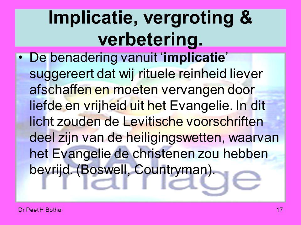 Dr Peet H Botha16 Homoseksuele herziening Revisionisten proberen de Bijbel in een nieuwe vorm te gieten en het zwijgen op te leggen, of zelfs positief