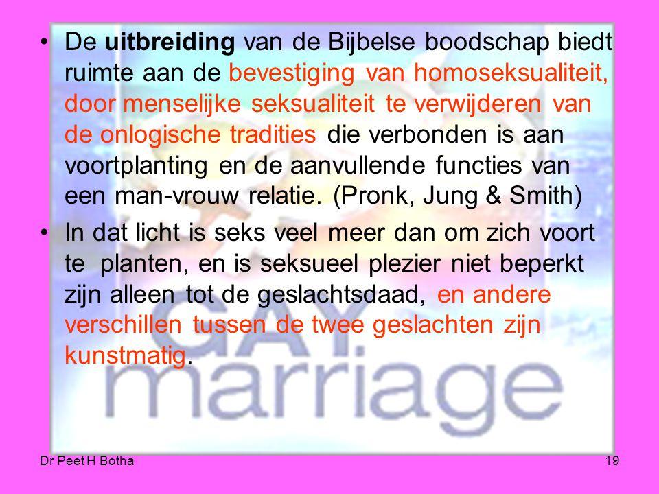 Dr Peet H Botha18 Als Paulus homoseksualiteit in Romeinen 1:26-27 beschrijft, is hij zo voorzichtig om de terminologie te gebruiken vanuit de rituele
