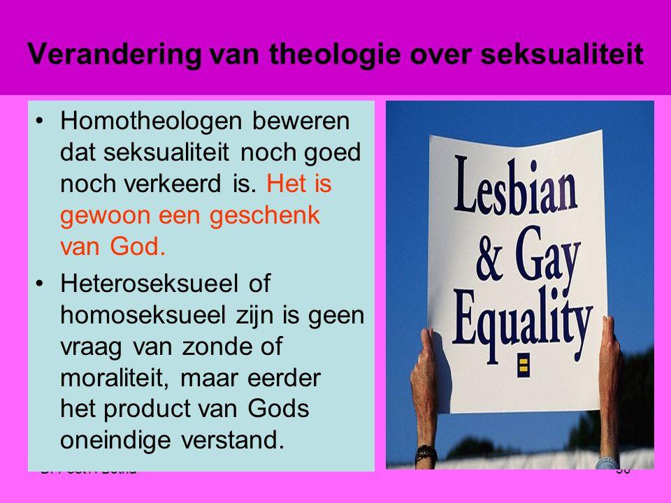 Dr Peet H Botha29 Homo theologie Gay Theology –Verandering van theologie over seksualiteit –Verandering van theologie over de zonde –Verandering van t