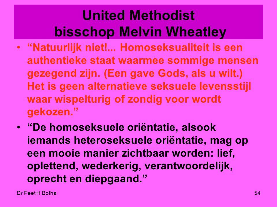 """Dr Peet H Botha53 United Church of Christ Dr. James Nelson """"Ik ben er van overtuigd dat onze seksualiteit en seksuele geaardheid, wat het ook mag zijn"""