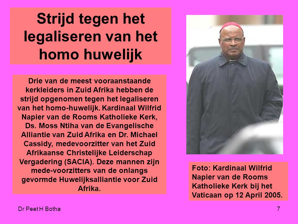 """Dr Peet H Botha6 Kirk and Madsen """"Homo's kunnen het morele gezag van homo- hatende kerken ondermijnen door hun fanatieke aanhangers als ouderwets, ach"""