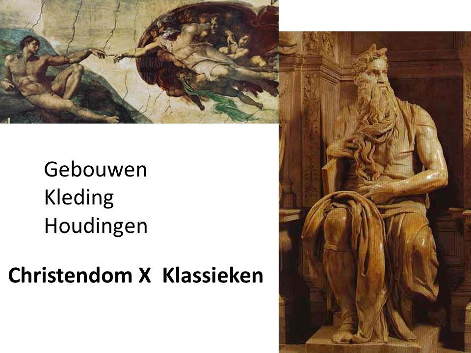 Gebouwen Kleding Houdingen Christendom X Klassieken