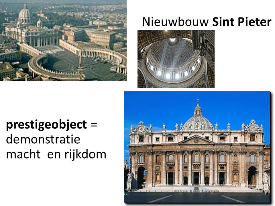 7 prestigeobject = demonstratie macht en rijkdom Nieuwbouw Sint Pieter