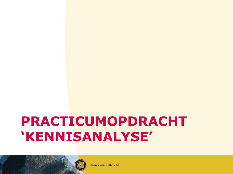 PRACTICUMOPDRACHT 'KENNISANALYSE'