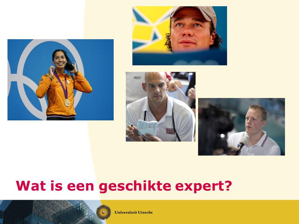 Wat is een geschikte expert?