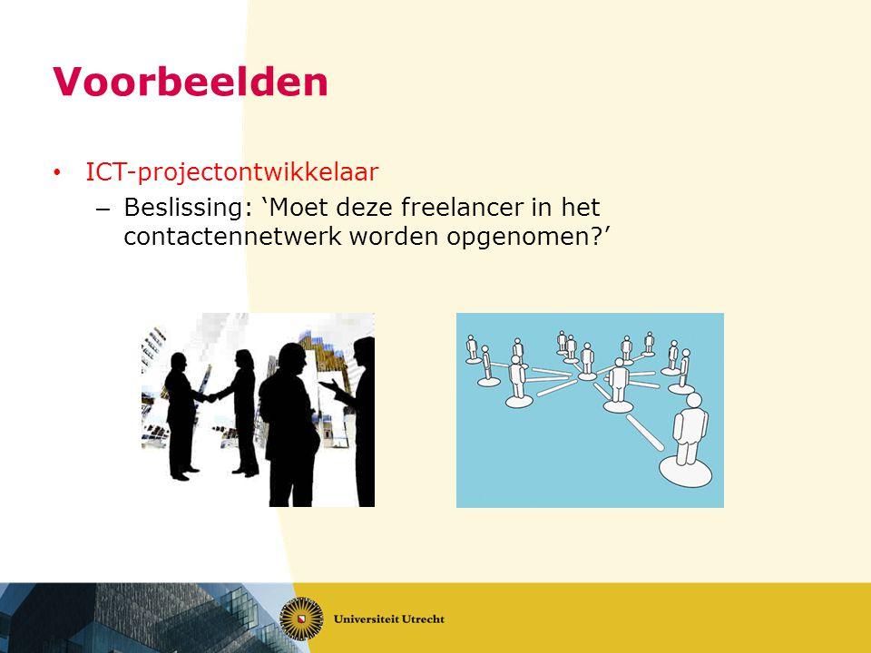 Voorbeelden ICT-projectontwikkelaar – Beslissing: 'Moet deze freelancer in het contactennetwerk worden opgenomen?'