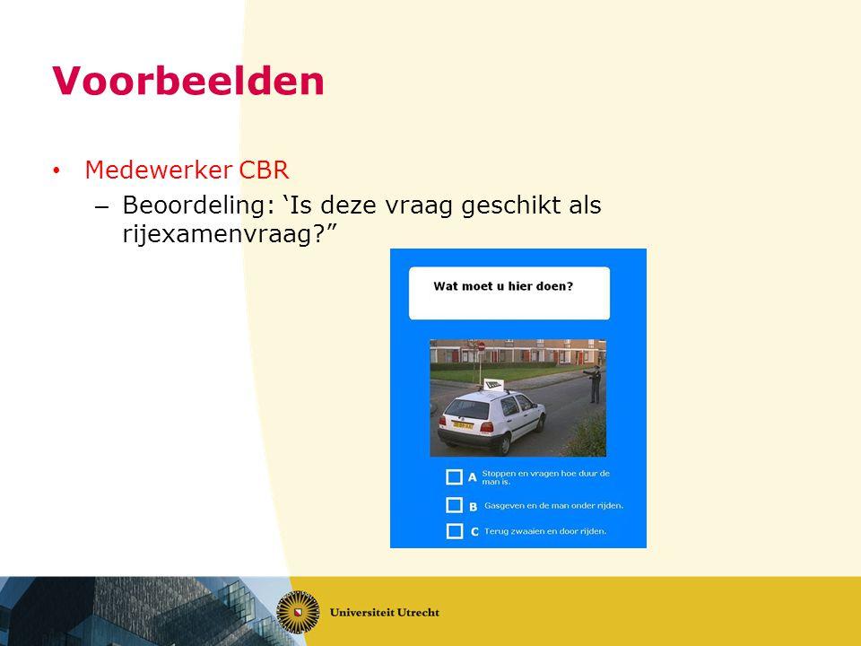 Voorbeelden Medewerker CBR – Beoordeling: 'Is deze vraag geschikt als rijexamenvraag?