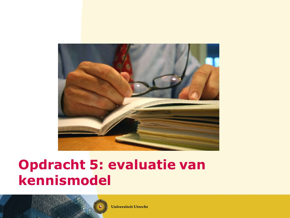 Opdracht 5: evaluatie van kennismodel