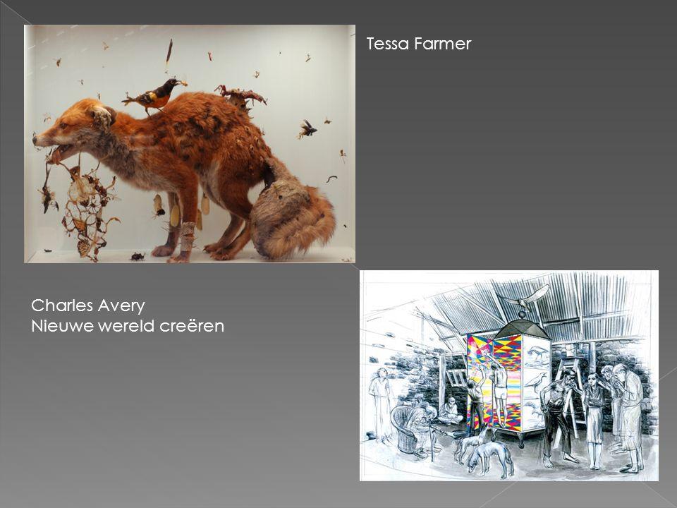 Tessa Farmer Charles Avery Nieuwe wereld creëren