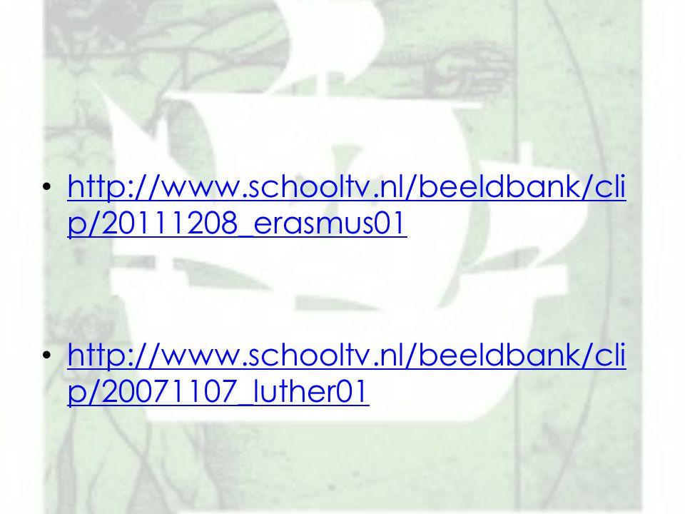 http://www.schooltv.nl/beeldbank/cli p/20111208_erasmus01 http://www.schooltv.nl/beeldbank/cli p/20111208_erasmus01 http://www.schooltv.nl/beeldbank/c