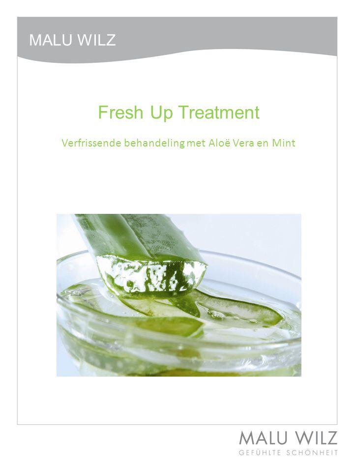Fresh Up Treatment Verfrissende behandeling met Aloë Vera en Mint MALU WILZ