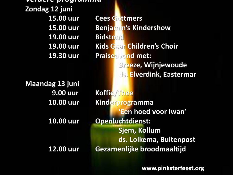 Verdere programma Zondag 12 juni 15.00 uur Cees Gottmers 15.00 uur Benjamin's Kindershow 15.00 uur Benjamin's Kindershow 19.00 uur Bidstond 19.00 uurK