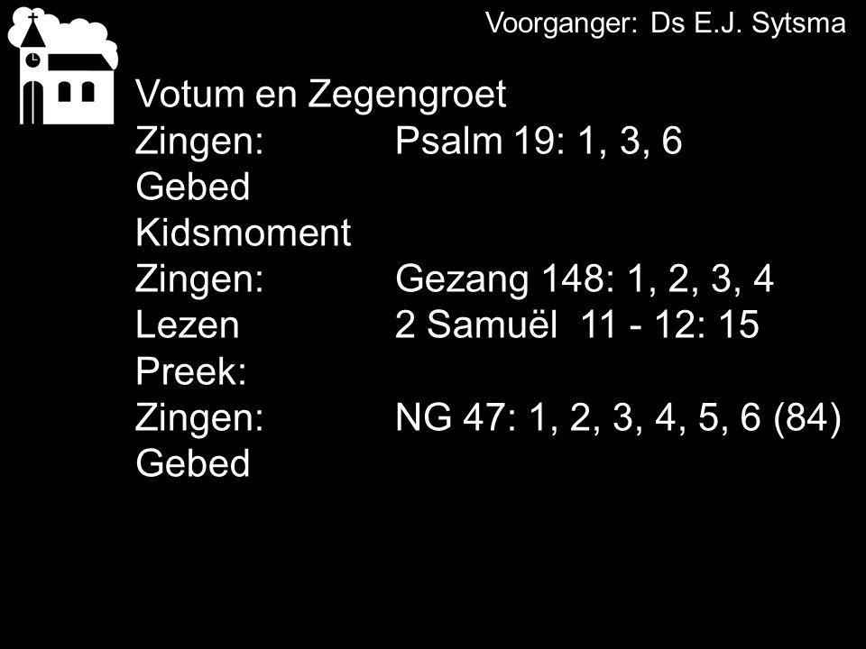 Tekst: 2 Samuël 11 - 12: 15 Amenlied: NG 47: 1, 2, 3, 4, 5, 6 (84) Wat een ontluisterend verhaal.