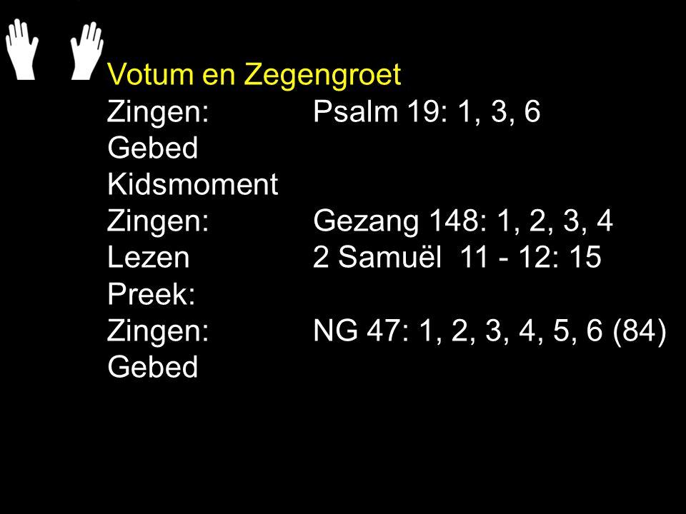 NG 47: 1, 2, 3, 4, 5, 6 (84) Hij is een weg, recht door de zee, mijn pad in de woestijn, zijn ja is ja, zijn nee is nee, zijn woord zal waarheid zijn.