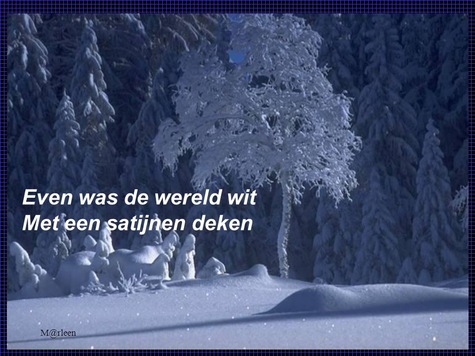 M@rleen WINTER Even was de wereld
