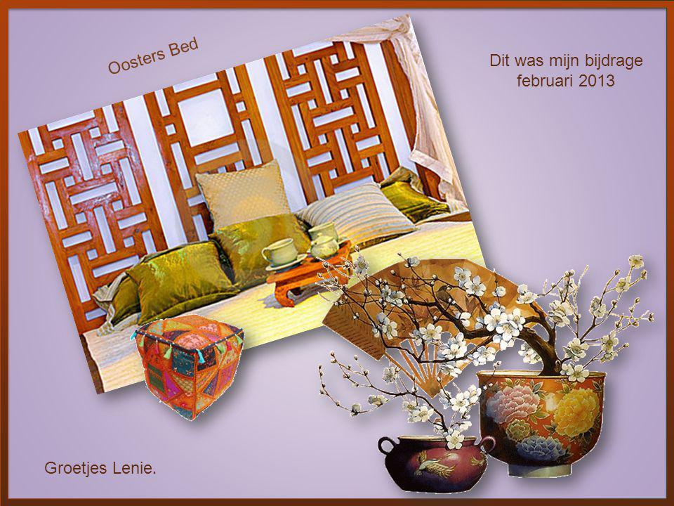 Oosters Bed Dit was mijn bijdrage februari 2013 Groetjes Lenie.