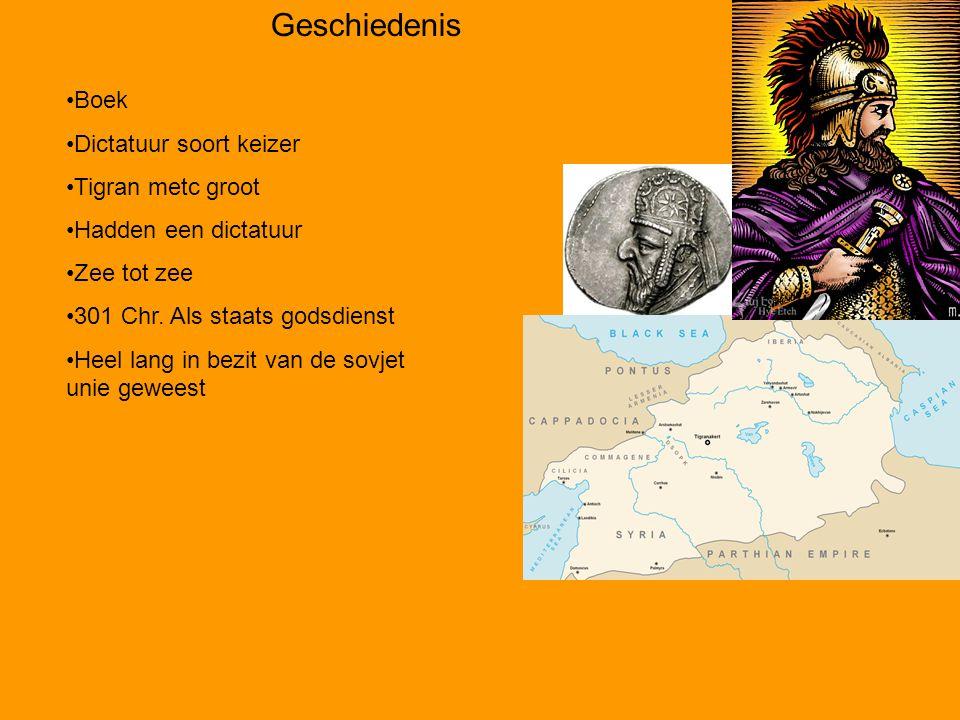 Geschiedenis Boek Dictatuur soort keizer Tigran metc groot Hadden een dictatuur Zee tot zee 301 Chr. Als staats godsdienst Heel lang in bezit van de s