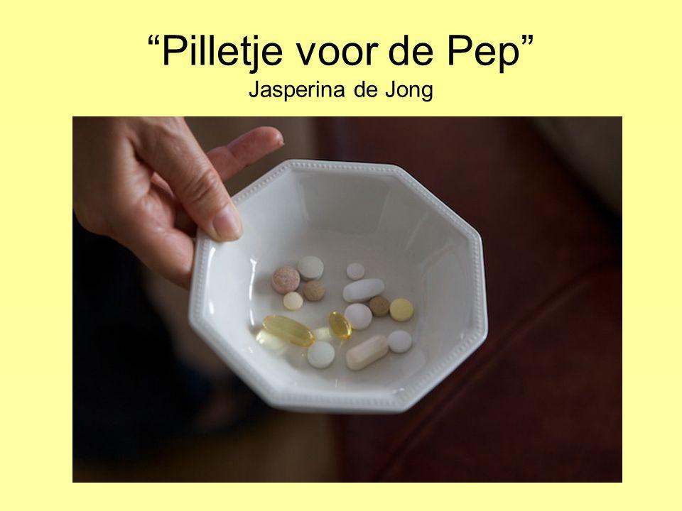 Pilletje voor de Pep Jasperina de Jong