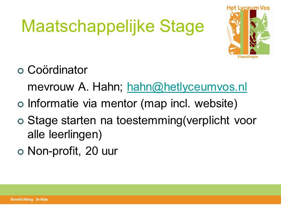 Maatschappelijke Stage Coördinator mevrouw A.