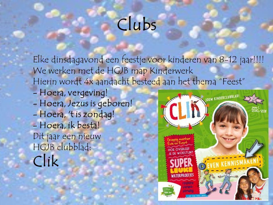 Clubs Elke dinsdagavond een feestje voor kinderen van 8-12 jaar!!!! We werken met de HGJB map Kinderwerk Hierin wordt 4x aandacht besteed aan het them