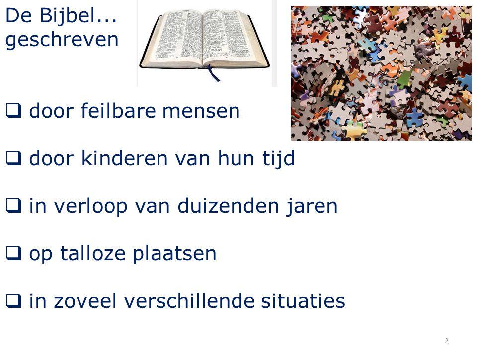 De Bijbel...