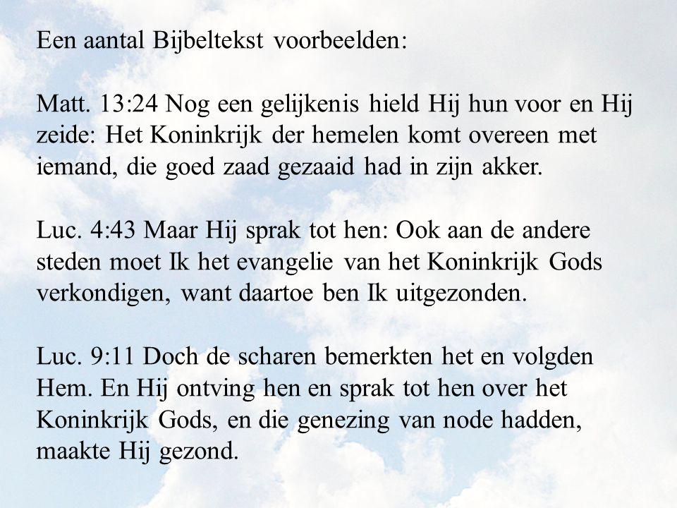 Een aantal Bijbeltekst voorbeelden: