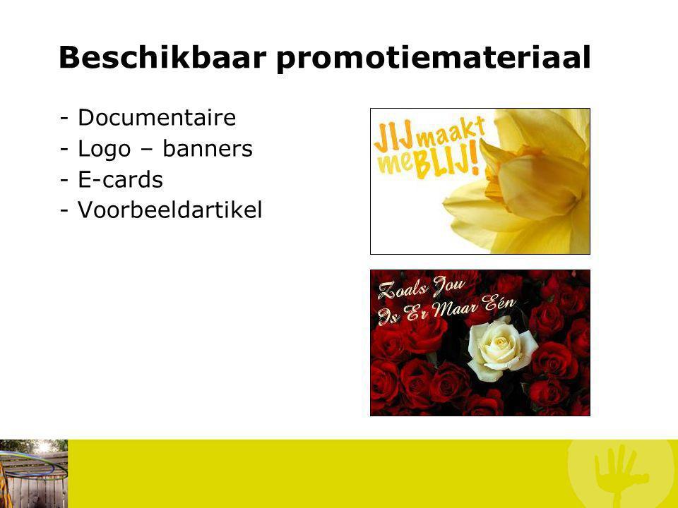 - Documentaire - Logo – banners - E-cards - Voorbeeldartikel Wat kan jij doen.