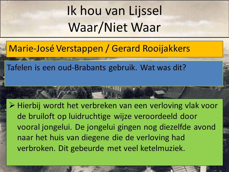 Marie-José Verstappen / Gerard Rooijakkers  Hierbij wordt het verbreken van een verloving vlak voor de bruiloft op luidruchtige wijze veroordeeld doo