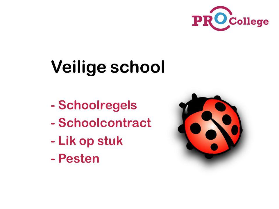 Veilige school - Schoolregels - Schoolcontract - Lik op stuk - Pesten