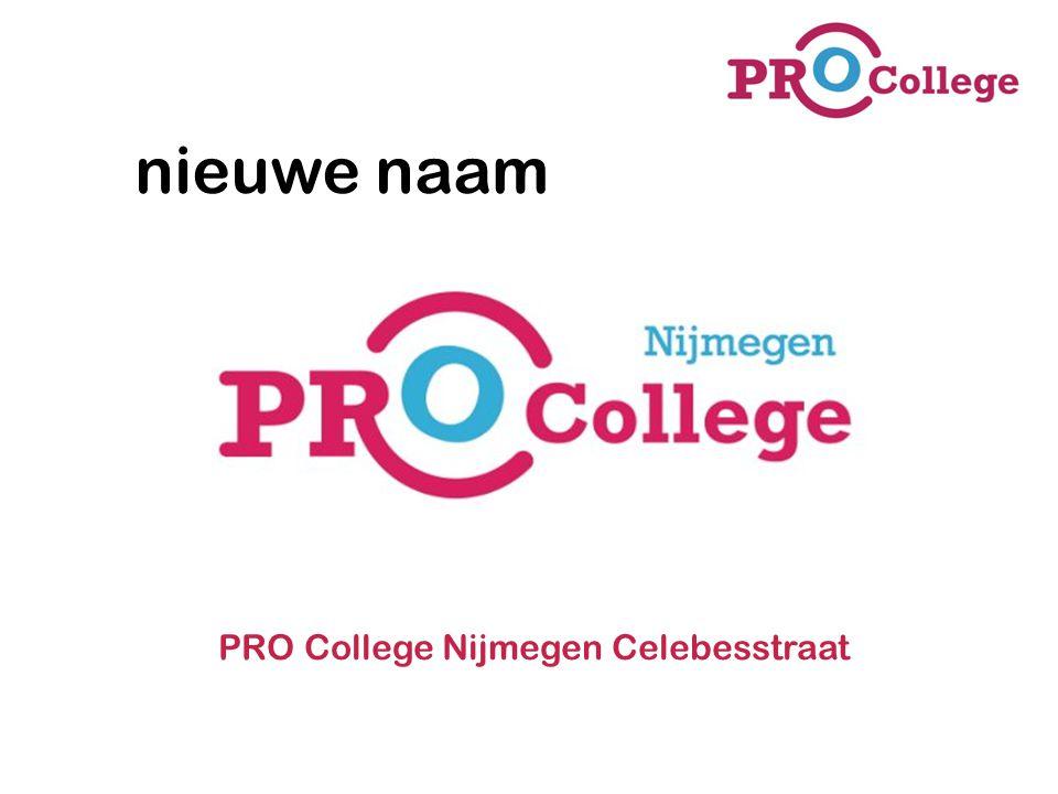 nieuwe naam PRO College Nijmegen Celebesstraat