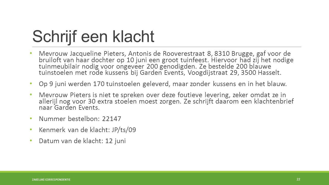Schrijf een klacht Mevrouw Jacqueline Pieters, Antonis de Rooverestraat 8, 8310 Brugge, gaf voor de bruiloft van haar dochter op 10 juni een groot tuinfeest.