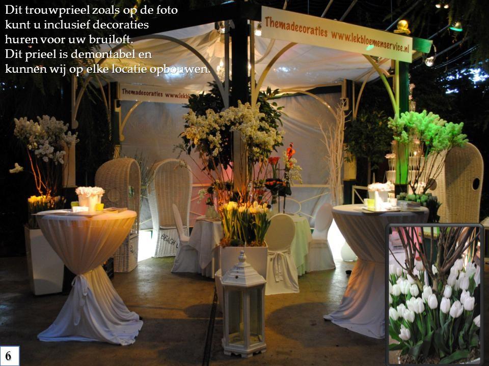 Dit trouwprieel zoals op de foto kunt u inclusief decoraties huren voor uw bruiloft.