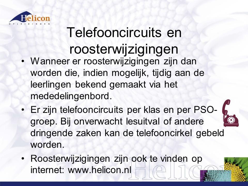 Telefooncircuits en roosterwijzigingen Wanneer er roosterwijzigingen zijn dan worden die, indien mogelijk, tijdig aan de leerlingen bekend gemaakt via