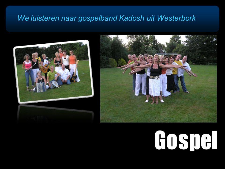 We luisteren naar gospelband Kadosh uit Westerbork