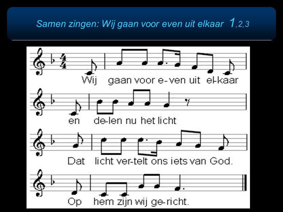 Samen zingen: Wij gaan voor even uit elkaar 1,2,3