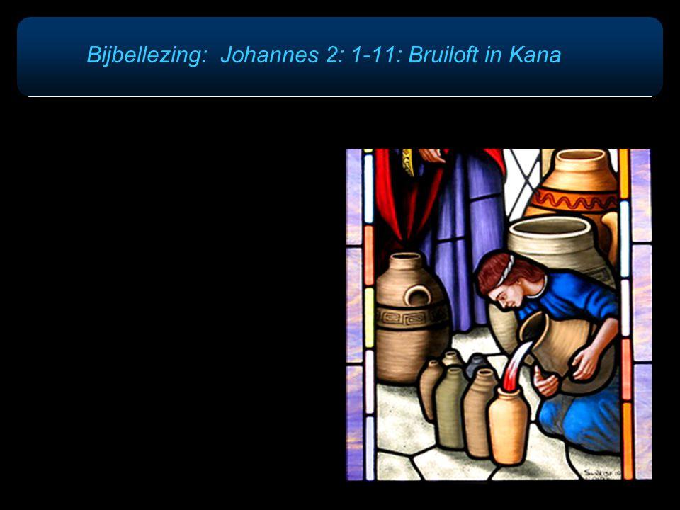Bijbellezing: Johannes 2: 1-11: Bruiloft in Kana