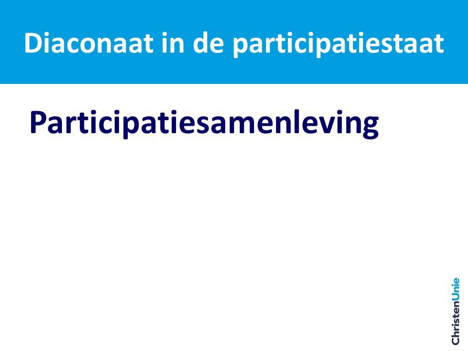 Participatiesamenleving Diaconaat in de participatiestaat