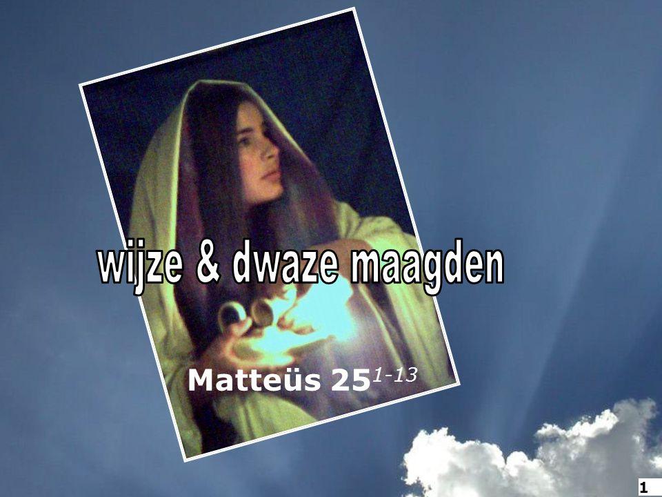 Matteüs 25 1-13 1