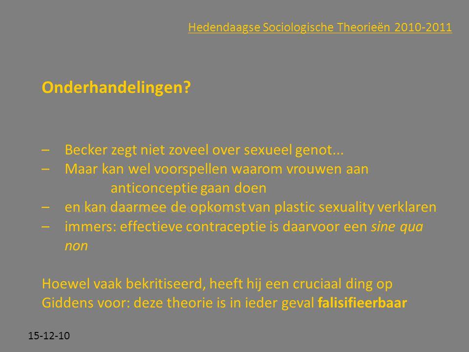 Click to edit Master subtitle style 15-12-10 Hedendaagse Sociologische Theorieën 2010-2011 Onderhandelingen? –Becker zegt niet zoveel over sexueel gen