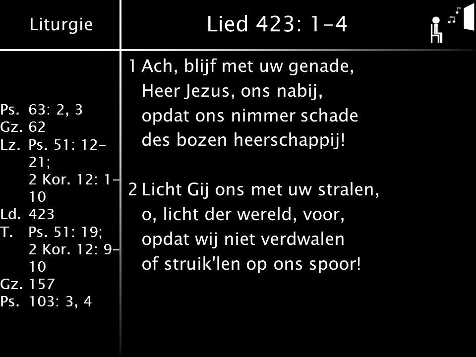 Liturgie Ps.63: 2, 3 Gz.62 Lz.Ps. 51: 12- 21; 2 Kor.